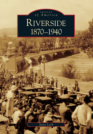 Riverside 1870-1940, Images of America