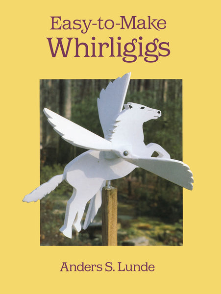 Easy-to-Make Whirligigs