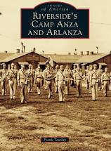 Riverside's Camp Anza, Images of America