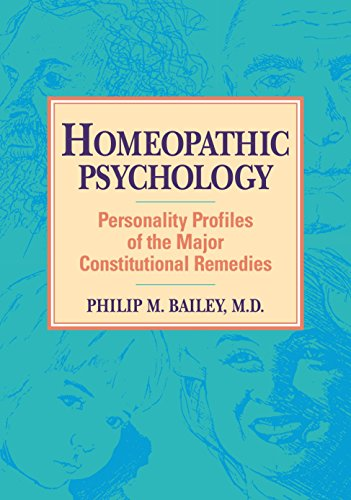 Homeopathic Psychology: Personality Profiles of Homeopathic Medicine