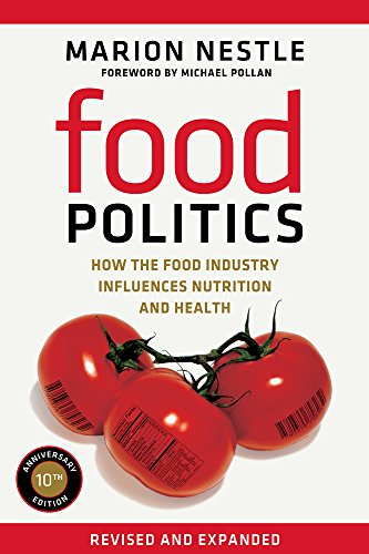 Food Politics, Volume 3: How the Food Industry Influences Nutrition and Health