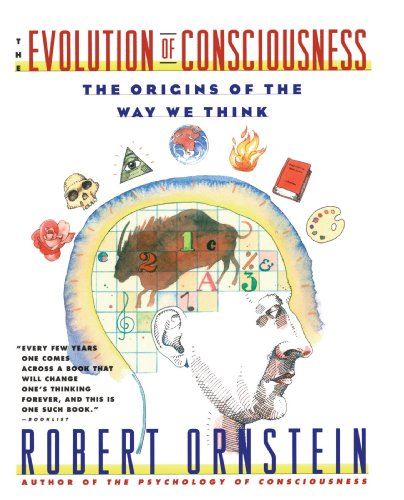 Evolution of Consciousness: The Origins of the Way We Think