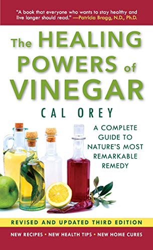The Healing Powers of Vinegar