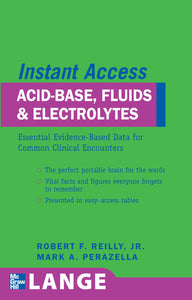 LANGE Instant Access Acid-Base, Fluids, and Electrolytes (English Edition)