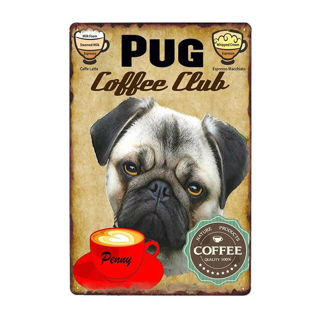 Dogs Coffee Plaque Metal Vintage Tin Signs Coffee Cafe Bar Wall Poster Pub Art Painting 20*30 CM