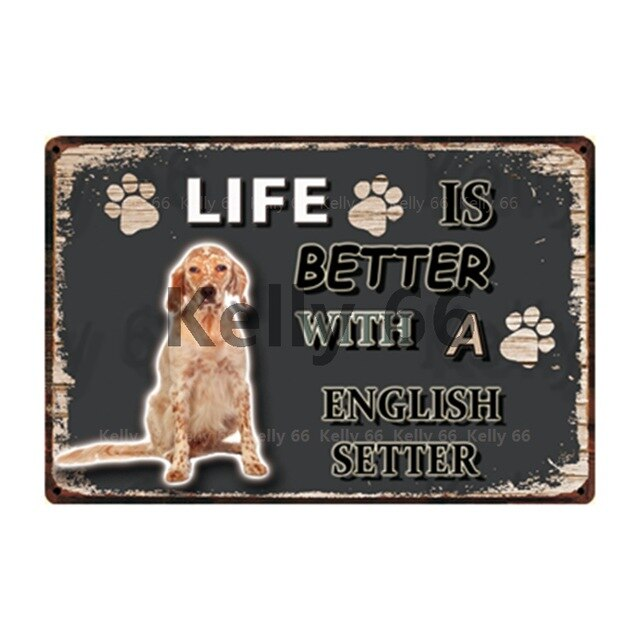 Dog Sign Life Better With English Setter