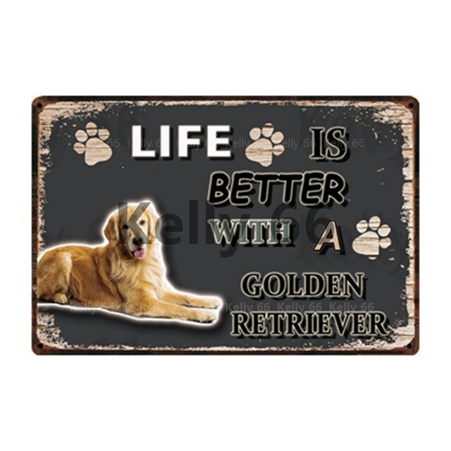 Dog Sign Life Better With Golden Retriever