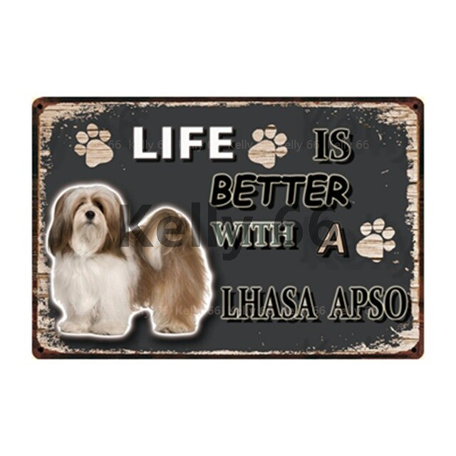 Dog Sign Life Better With Lhasa Apso