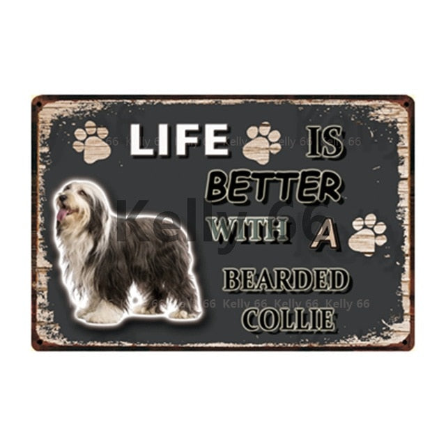 Dog Sign Life Better With Bearded Collie