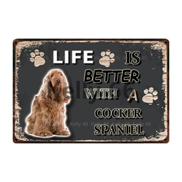 Dog Sign Life Better With Cocker Spaniel