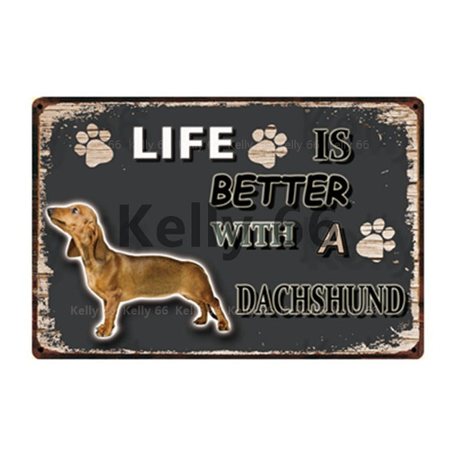 Dog Sign Life Better With Dachshund