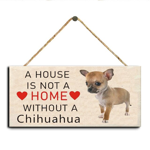 A House Is Not A Home Without A Chihuahua Dog Wooden Sign Hanging Plaques for Home Decoration, 3.94x7.87inch