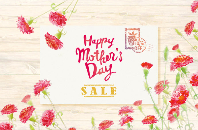 Celebrating Mother's Day Sale