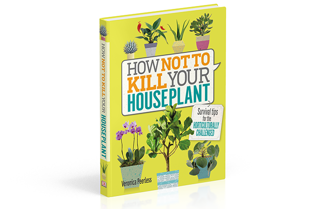 Book - How Not to Kill Your Houseplants by Veronica Peerless