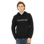 M, T, WTF-Day is it Anyway? Hoodie