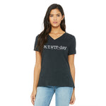 M, T, WTF-Day is it Anyway?  Ladies Relaxed Fit V-Neck T-Shirt