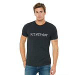 M, T, WTF-Day is it Anyway? T-Shirt