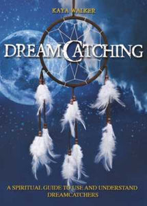 Dreamcatching by Kaya Walker boxed set with dreamcatcher