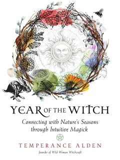 Book - Year of the witch - Connecting with Nature's Seasons through Intuitive Magick Temperance Alden