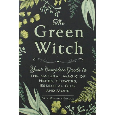 Book: The green witch by Arin Murphy-Hiscock