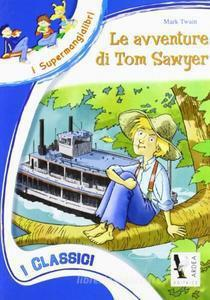 Avventure Di Tom Sawyer