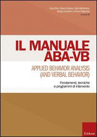 Manuale Aba-Vb. Applied Behavior Analysis And Verbal Behavior