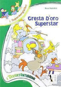 Cresta D`Oro Superstar