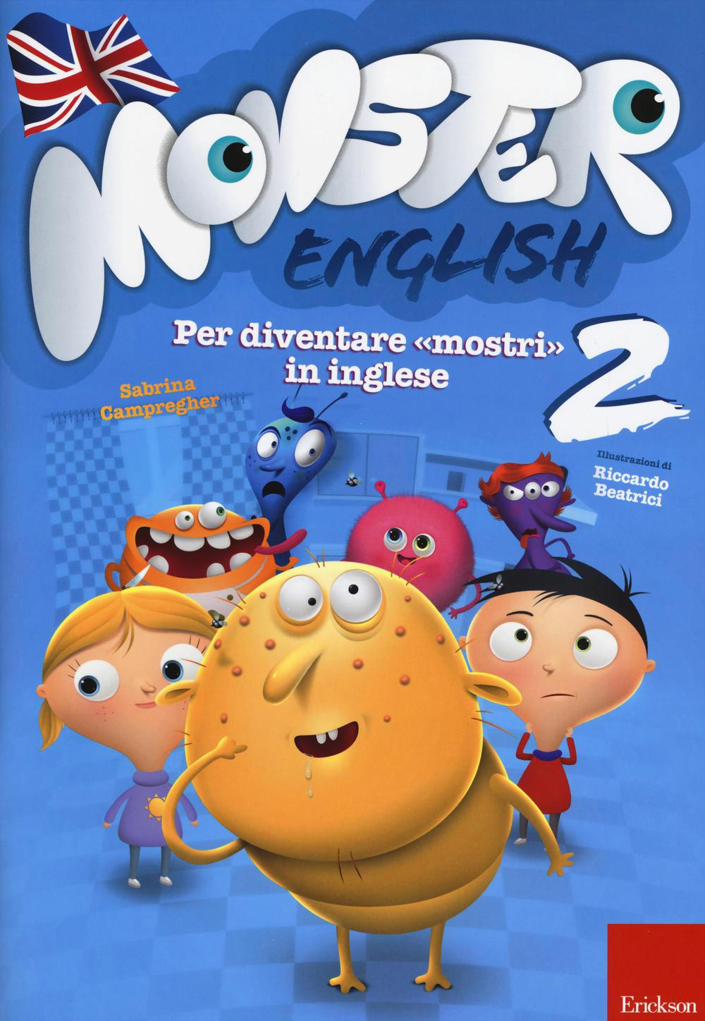 Monster English. Per Diventare «Mostri» In Inglese. Con Adesivi