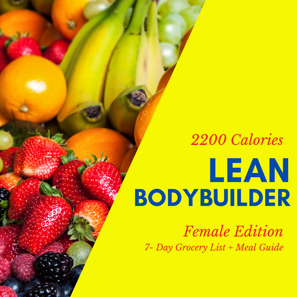 Lean Bodybuilder Grocery List & Meal Guide (Female)