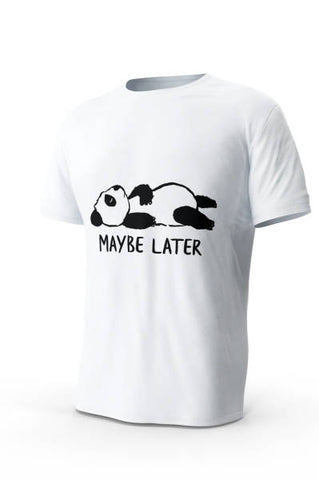 May Be Later Panda T-Shirt | We Love Panda