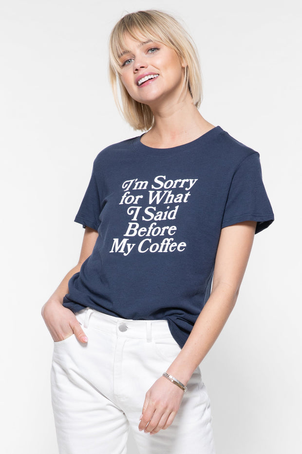 SORRY COFFEE LOOSE TEE