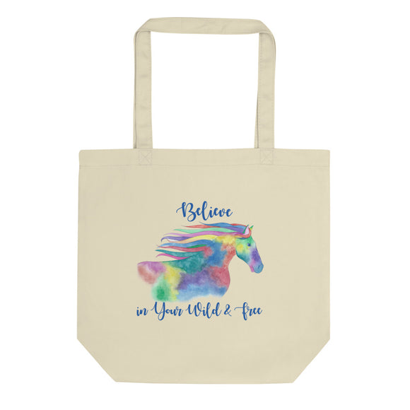 Organic Earth-Friendly Tote Bag- Believe Wild Free Horse