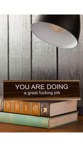 You are Doing a Great Job Nameplate
