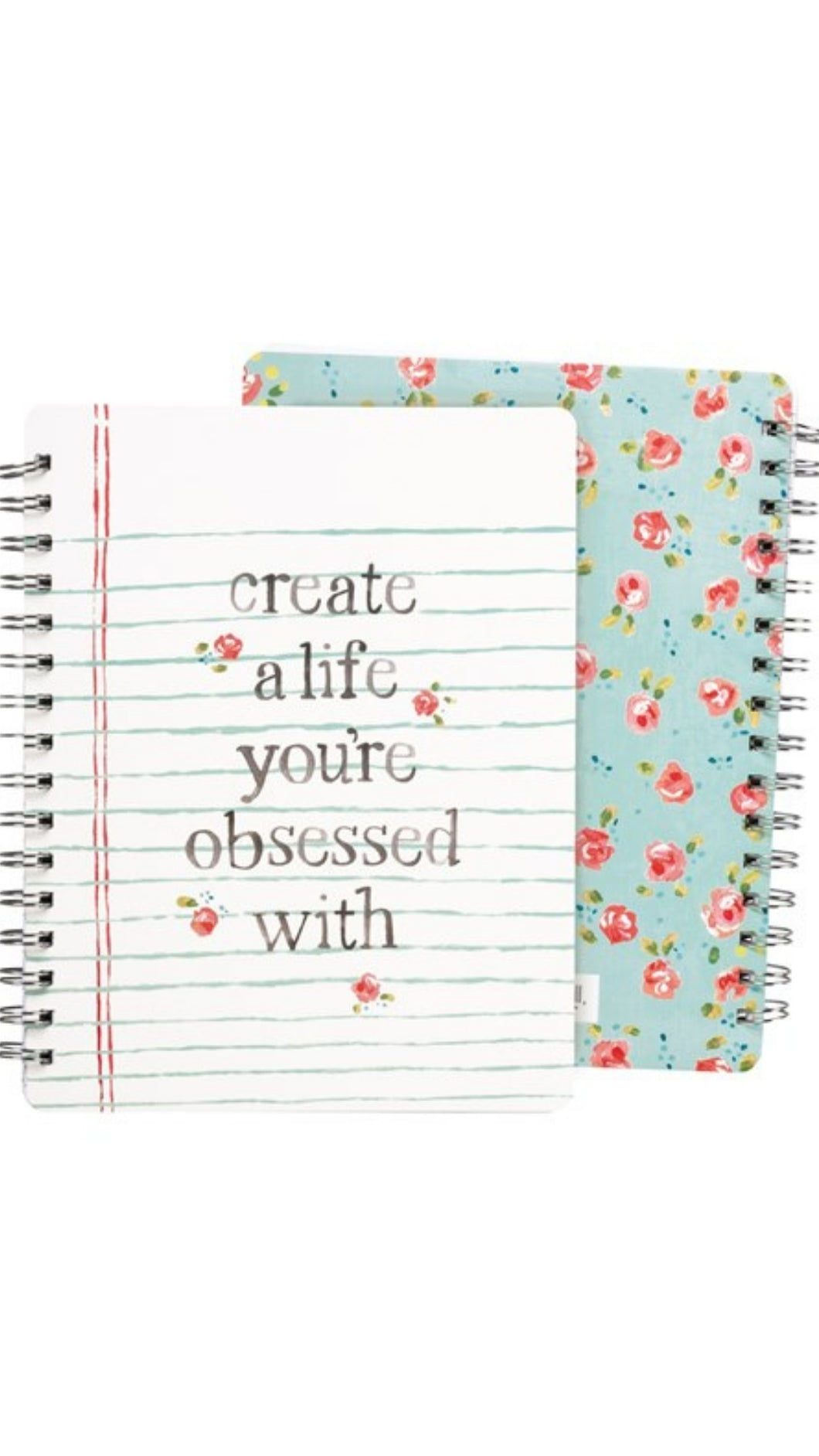 Create a Life You're Obsessed With Notebook