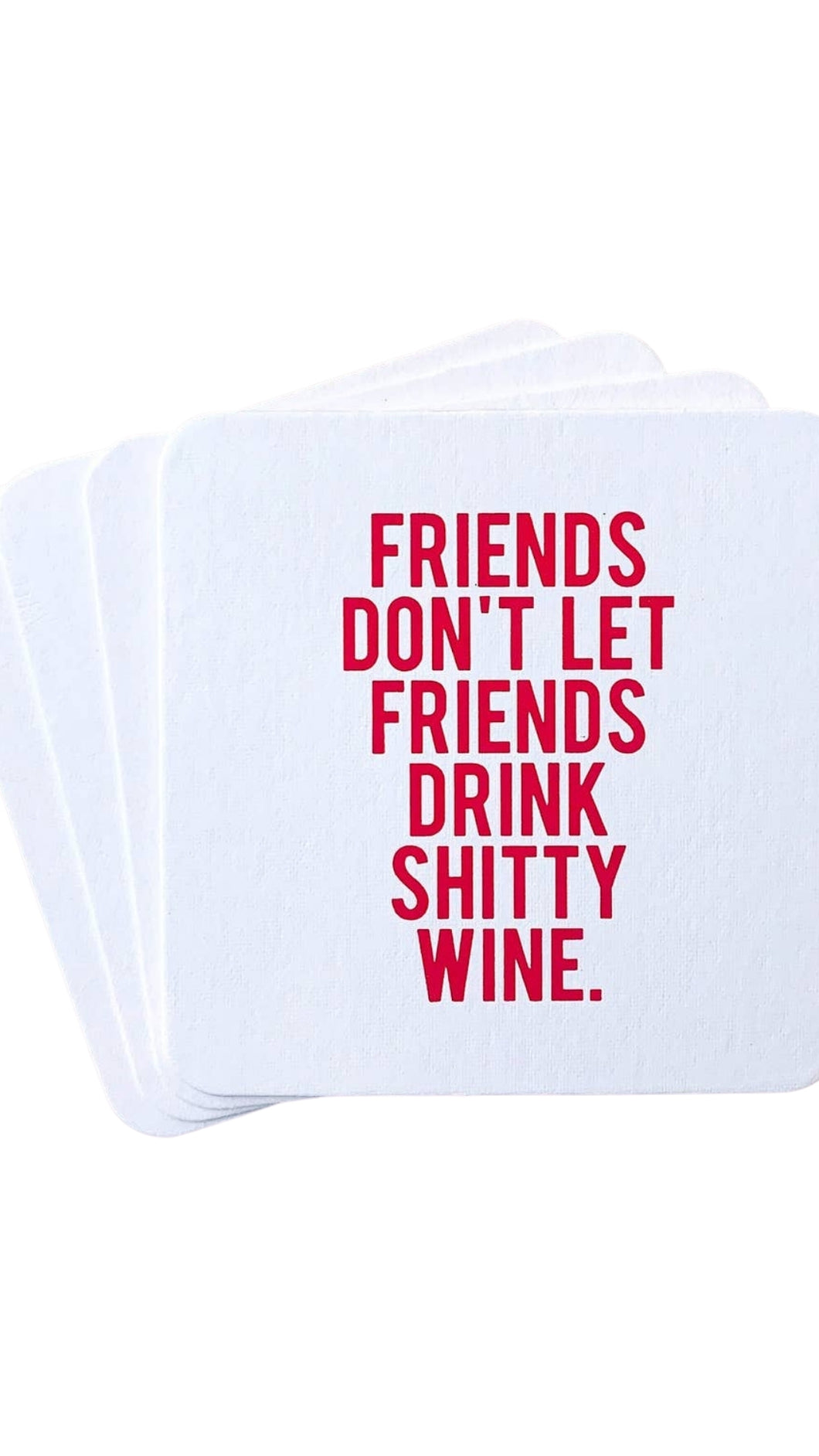 Don't Drink Shitty Wine Coasters