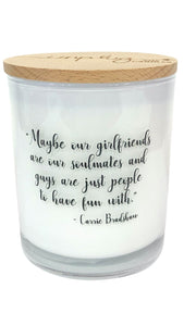 Girlfriends are our Soulmates Candle