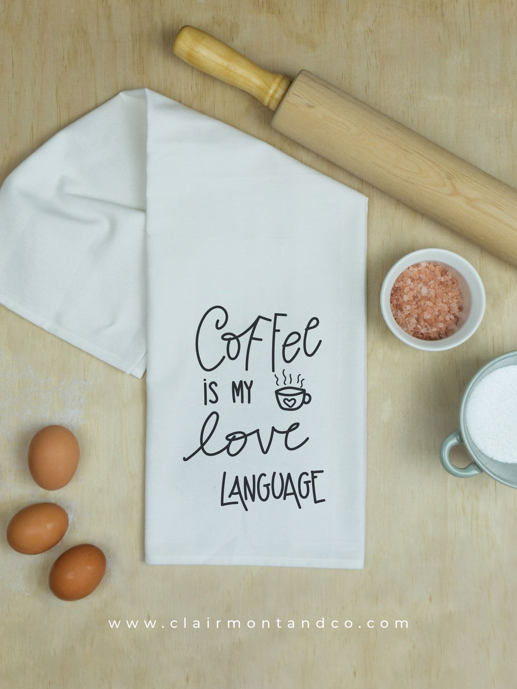 Coffee Is My Love Language Tea Towel
