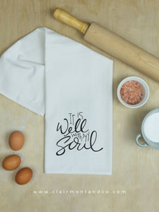 It Is Well With My Soul Tea Towel