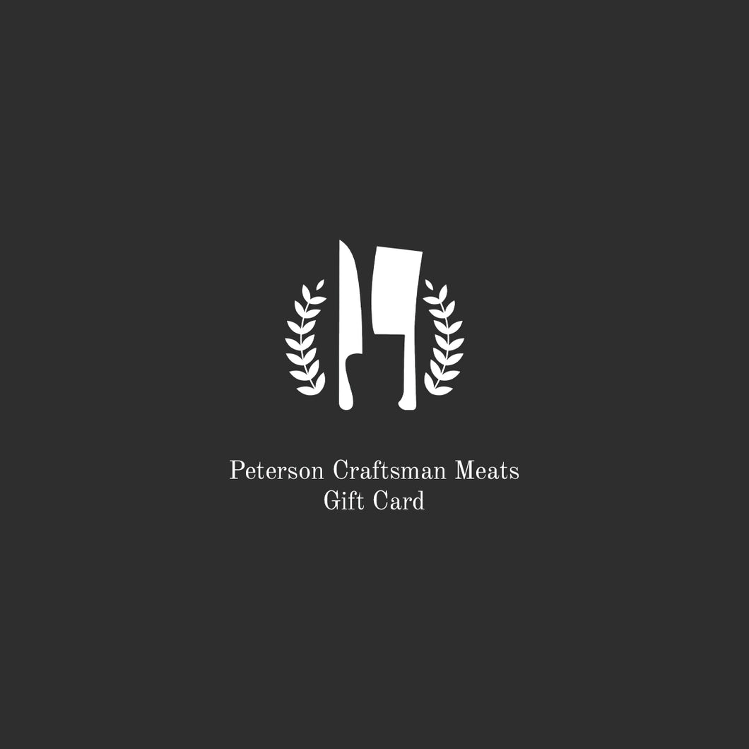Gift Card for Peterson Craftsman Meats Online Store