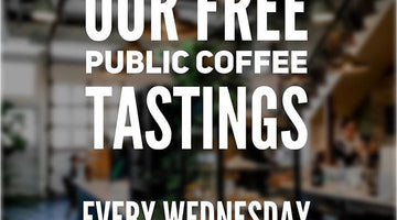 Announcing Free Public Coffee Tastings – Wednesdays at 3pm