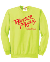 Load image into Gallery viewer, THUNDER THIGHS SWEATSHIRT-NEON