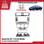 Honda City 2009-2011 AL-HO004 Double-Din Car Stereo Installation Dash Kit Fascia Kit Car Player Casing Mounting Kit - Xcite Audio