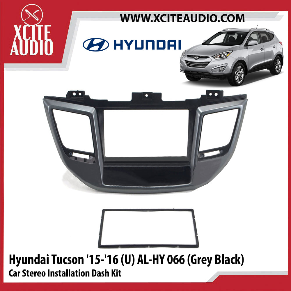 Hyundai Tucson 2015-2016 (U) AL-HY066 Double-Din Car Stereo Installation Dash Kit Fascia Kit Car Player Headunit Casing - Xcite Audio