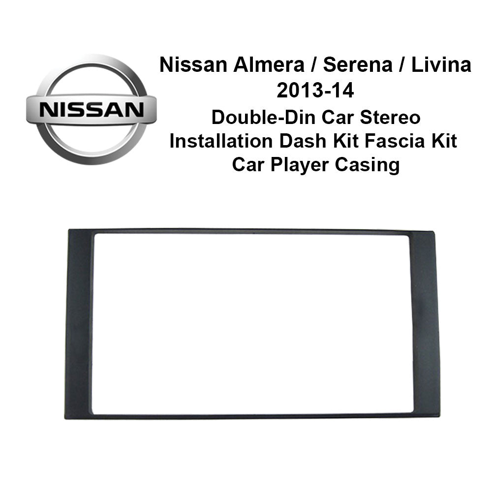 Nissan Almera/Serena/Livina 2013-2014 (C) AL-NI 020 Double-Din Car Stereo Installation Dash Kit Fascia Kit Car Headunit Player Casing - Xcite Audio