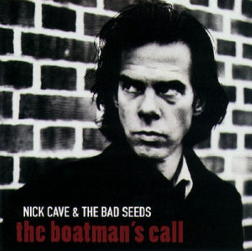 Cave, Nick & The Bad Seeds - The Boatman's Call