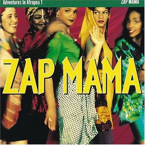 Zap Mama - Adventures In Afropea