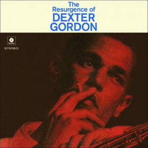 Gordon, Dexter - The Resurgence Of Dexter Gordon