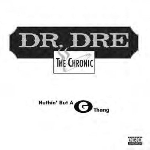 Dr. Dre - Nuthin' But A G Thang