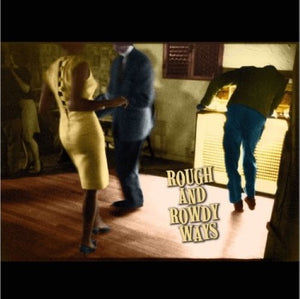 Dylan, Bob - Rough And Rowdy Ways