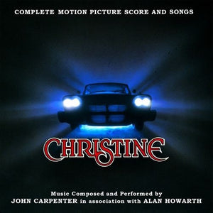 Christine (Original Motion Picture Soundtrack Score)